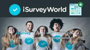 iSurveyWorld ▷ Gana Dinero con Encuestas Gratis |¿Paga o es SCAM?|